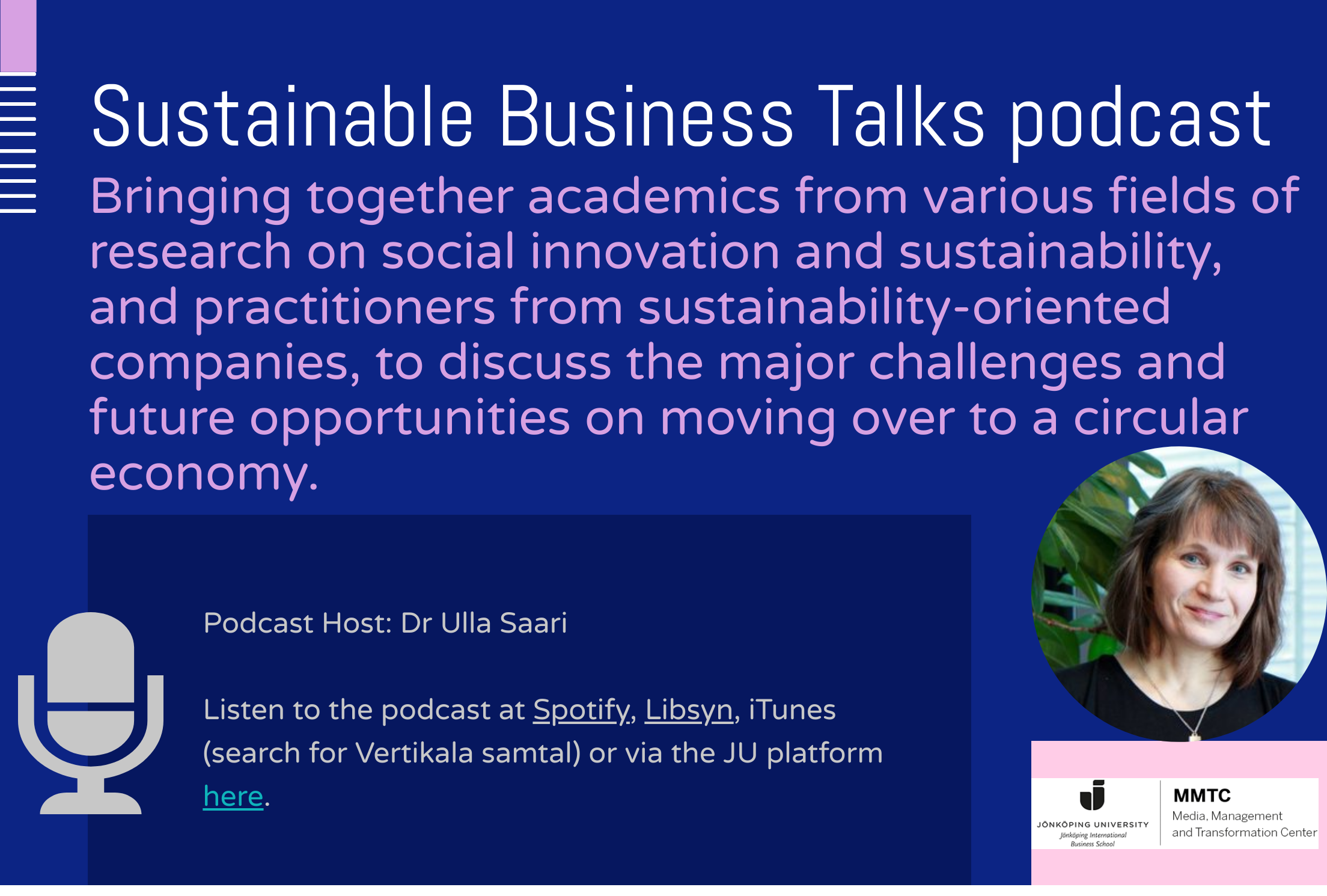 Sustainable Business Talks podcast hosted by MMTC bringing together researchers and practitioners to discuss sustainability issues